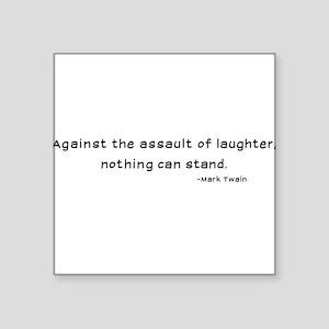 Mark Twain Laughter Quote - Black Square Sticker 3