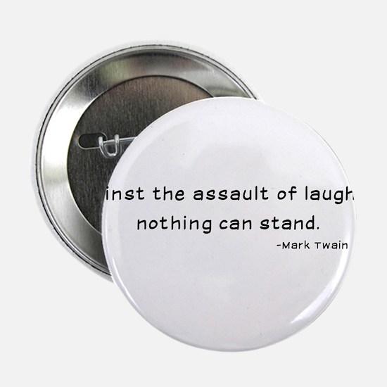 "Mark Twain Laughter Quote - Black 2.25"" Button"