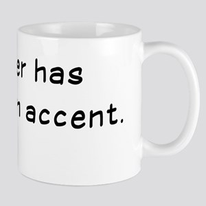 Laughtees Laughter Has No Foreign Accent Mug