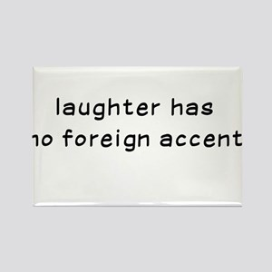 Laughtees Laughter Has No Foreign Accent Rectangle