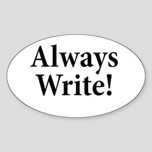 Always Write Sticker (Oval)