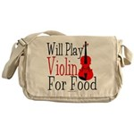 Will Play Violin For Food Messenger Bag