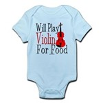 Will Play Violin For Food Infant Bodysuit