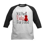 Will Play Violin For Food Kids Baseball Jersey