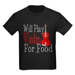 Will Play Violin For Food Kids Dark T-Shirt