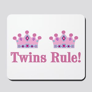 Twins Rule! (Girls) Mousepad