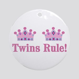 Twins Rule! (Girls) Ornament (Round)