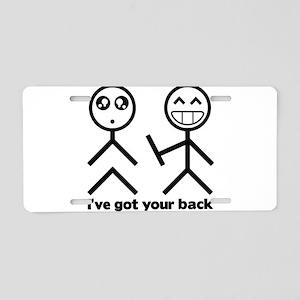 Ive got your back Aluminum License Plate