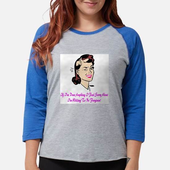 WillingtobeforgivenSheTShirtFr Womens Baseball Tee