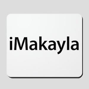 iMakayla Mousepad