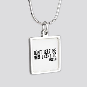 Don't Tell Me What I Can't Do Silver Square Neckla