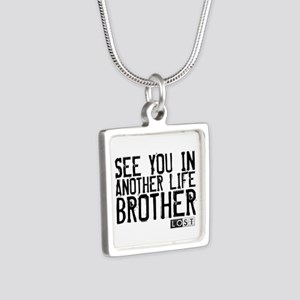 See You In Another Life Broth Silver Square Neckla