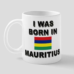 I Was Born In Mauritius Mug