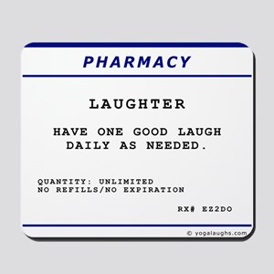 Laughtees Laughter Prescription Label Mousepad