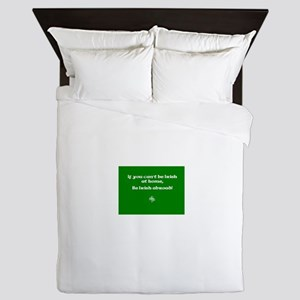If you cant be Irish at home.. Queen Duvet