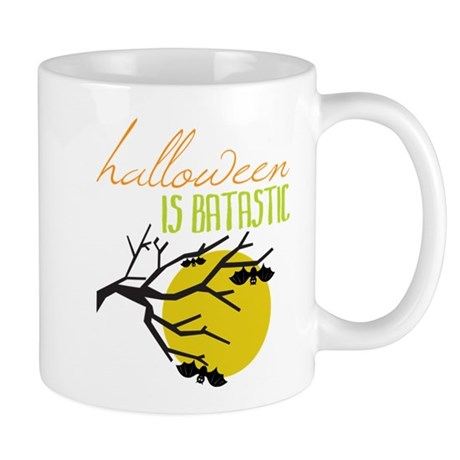 Halloween Is Batastic Mug