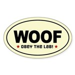 Woof - Obey The Lab! Oval Sticker