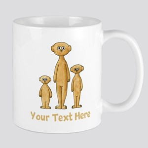 Meerkats. Custom Text. Mug