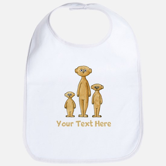 Meerkats. Custom Text. Bib