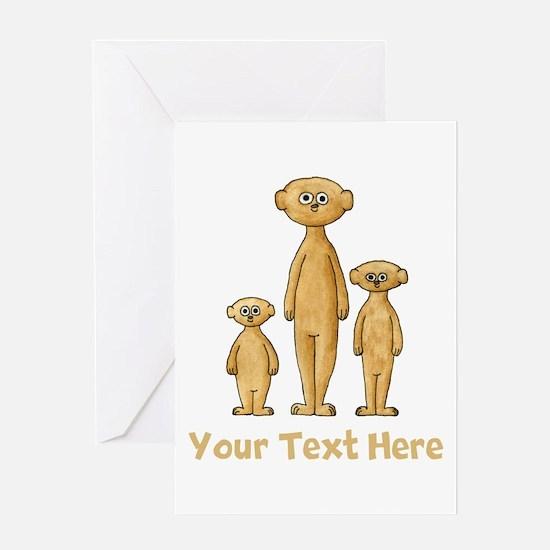 Meerkats. Custom Text. Greeting Card