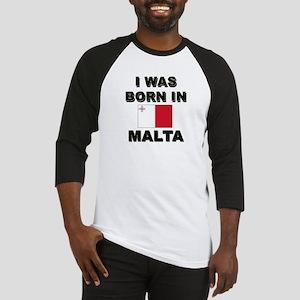 I Was Born In Malta Baseball Jersey