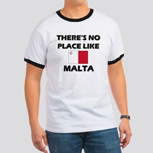 There Is No Place Like Malta Ringer T