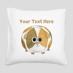 Guinea Pig. Custom Text. Square Canvas Pillow