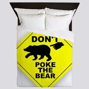 Dont Poke The Bear Queen Duvet