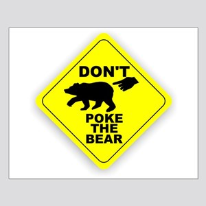 Dont Poke The Bear Small Poster