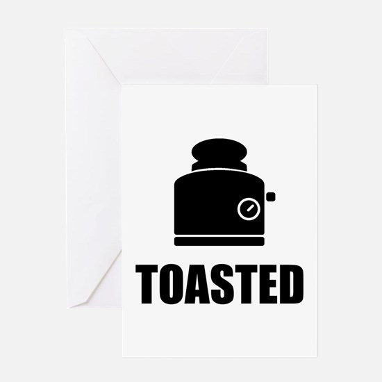Toasted Greeting Card