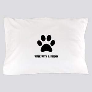 Walk Pet Pillow Case