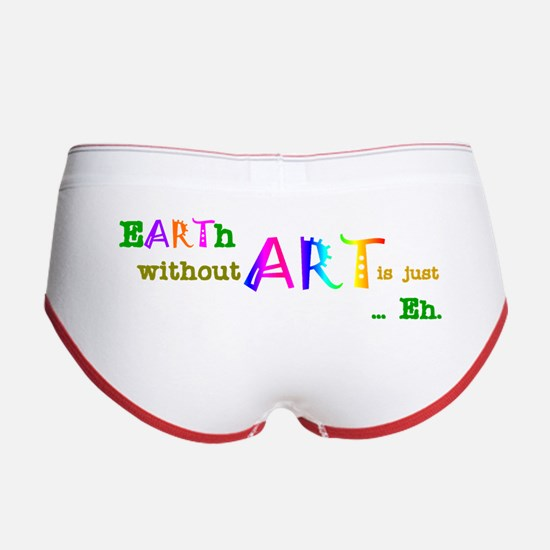 EarthWithoutArt Women's Boy Brief