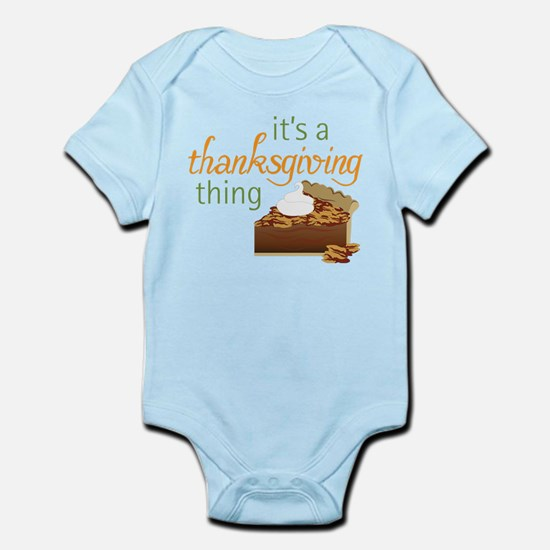 A Thanksgiving Thing Infant Bodysuit