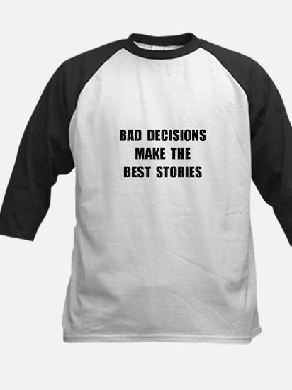 Bad Decisions Kids Baseball Jersey
