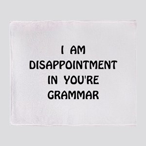Disappointment Grammar Throw Blanket