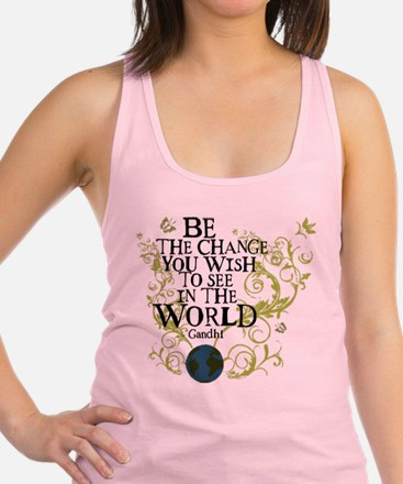 Be the Change - Earth - Green Vine Racerback Tank