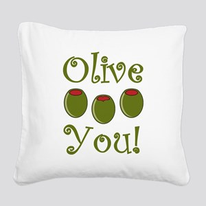 Ollive You Square Canvas Pillow