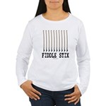 Fiddle Stix Women's Long Sleeve T-Shirt