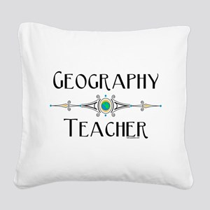 Geography Teacher Square Canvas Pillow
