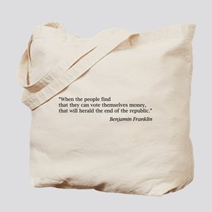 "Franklin: ""When the people find..."" Tote Bag"