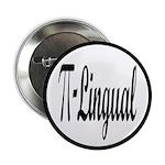 "Pi Lingual Funny Math 2.25"" Button"