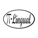Pi Lingual Funny Math Oval Car Magnet