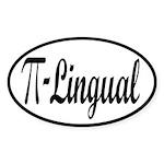 Pi Lingual Funny Math Sticker (Oval)