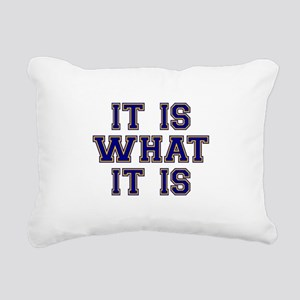 It Is What It Is Blue an Rectangular Canvas Pillow