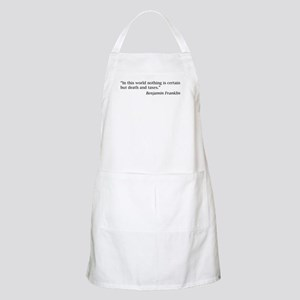 """""""...nothing is certain but death and taxes"""" Apron"""