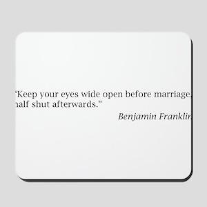 Benjamin Franklin on Marriage Mousepad