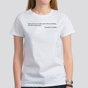 Benjamin Franklin on Marriage Women's T-Shirt
