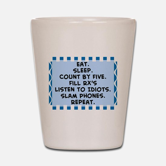 Pharmacist eat sleep blanket.PNG Shot Glass