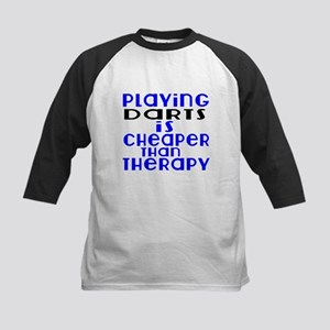 Darts Is Cheaper Than Therapy Kids Baseball Tee