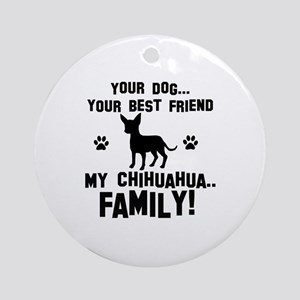 Chihuahua dog breed designs Ornament (Round)